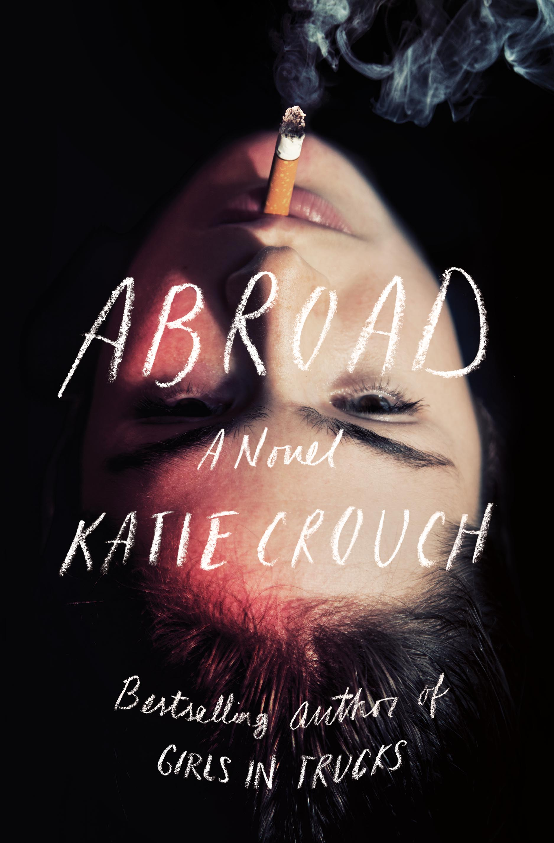 Abroad A Novel by Katie Crouch