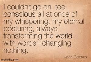 john gardner transforming but changing nothing
