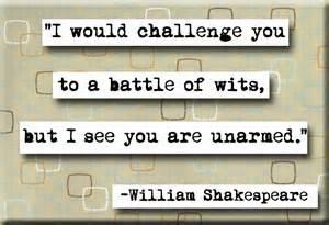 Shakespeare battle of wits unarmed