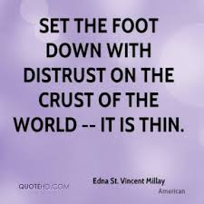Edna St. VM quote about thin crust of world