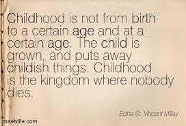 Edna St. VM quote childhood nobody dies