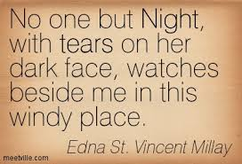 Edna St. VM quote night with tears