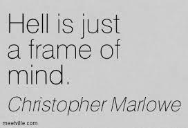 Marlowe Hell frame of mind