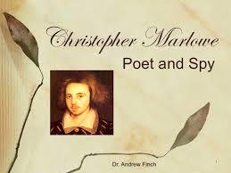 Marlowe Poet and Spy