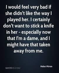 Helen Mirren about Queen