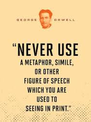 orwell never use simile you read in print